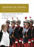 HISTORIA DE ESPAÑA (VOL.X): ESPAÑA EN DEMOCRACIA, 1975-2011 - 9788417067298 - XOSE M. NUÑEZ SEIXAS