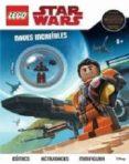 LEGO STAR WARS: NAVES INCREÍBLES - 9788417401498 - VV.AA.