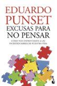 EXCUSAS PARA NO PENSAR - 9788423322398 - EDUARDO PUNSET