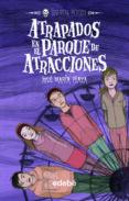 ATRAPADOS EN EL PARQUE DE ATRACCIONES :LOS SIN MIEDO 6 - 9788423663798 - JOSE MARIA PLAZA
