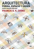 ARQUITECTURA. FORMA, ESPACIO Y ORDEN (4ª ED.) - 9788425228698 - FRANCIS D.K. CHING