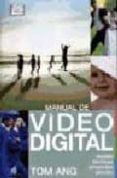MANUAL DE VIDEO DIGITAL - 9788428212298 - TOM ANG