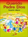 QUERIDO PADRE DIOS - LIBRO DEL NIÑO - 9788428525398 - VICENTE MIGUELEZ MIGUELEZ