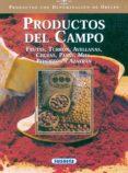 PRODUCTOS DEL CAMPO (PRODUCTOS CON DENOMINACION DE ORIGEN) - 9788430532698 - VV.AA.