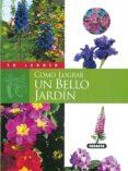 COMO LOGRAR UN BELLO JARDIN - 9788430535798 - GABRIELLE WEBER