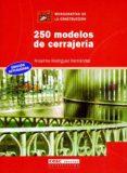 250 MODELOS DE CERRAJERIA - 9788432911798 - ANSELMO RODRIGUEZ