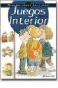 JUEGOS DE INTERIOR - 9788434222298 - VV.AA.