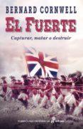EL FUERTE - 9788435062398 - BERNARD CORNWELL