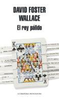 EL REY PALIDO - 9788439723998 - DAVID FOSTER WALLACE