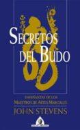SECRETOS DEL BUDO: ENSEÑANZAS DE ARTES MARCIALES - 9788441410398 - JOHN STEVENS
