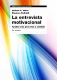 la entrevista motivacional (3ª ed.)-william r. miller-stephen rollnick-9788449331398