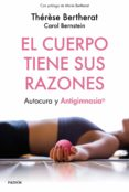 EL CUERPO TIENE SUS RAZONES - 9788449334498 - THERESE BERTHERAT
