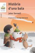 historia d una bala-joles sennell-9788466145398