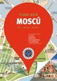 MOSCU 2018 (PLANO - GUIA): VISITAS, COMPRAS, RESTAURANTES Y ESCAPADAS - 9788466662598 - VV.AA.