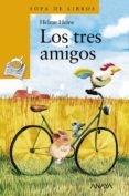 LOS TRES AMIGOS - 9788466716598 - HELME HEINE