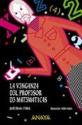 LA VENGANZA DEL PROFESOR DE MATEMÁTICAS - 9788469833698 - JORDI SIERRA I FABRA