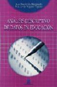 ANALISIS DESCRIPTIVO DE DATOS EN EDUCACION - 9788471337498 - FRANCISCO JAVIER TEJEDOR