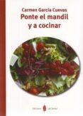 PONTE EL MANDIL Y A COCINAR - 9788476286098 - CARMEN GARCIA CUEVAS