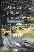 AHIR VAN PLOURE GRANOTES - 9788476602898 - RAMON GUILLEM
