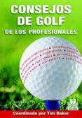 CONSEJOS DE GOLF DE LOS PROFESIONALES - 9788480198998 - VV.AA.