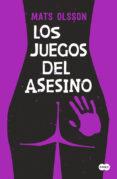 LOS JUEGOS DEL ASESINO - 9788483659298 - MATS OLSSON