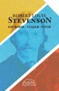 ESCRIBIR, VIAJAR, VIVIR (ESTUCHE 3 VOL.) - 9788483931998 - ROBERT LOUIS STEVENSON