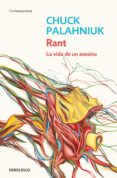 RANT: LA VIDA DE UN ASESINO - 9788484506898 - CHUCK PALAHNIUK