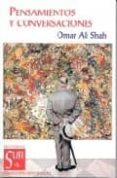 PENSAMIENTOS Y CONVERSACIONES - 9788487354298 - OMAR ALI SHAH