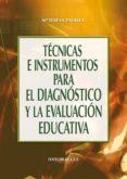 técnicas e instrumentos para el diagnóstico y la evaluación educativa (ebook)-maria teresa padilla-9788490236598