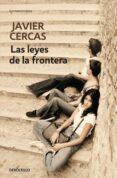 LAS LEYES DE LA FRONTERA - 9788490326398 - JAVIER CERCAS