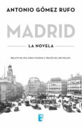 MADRID (EBOOK) - 9788490693698 - ANTONIO GOMEZ RUFO