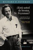 ¿está usted de broma, sr. feynman?-richard p. feynman-9788491811398