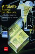 ALFABETS.ASSAIGS DE LITERATURA - 9788492440498 - CLAUDIO MAGRIS