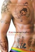 GAYCONOGRAPHY: UNA VISION ARTISTICA DE LA IMAGEN HOMOSEXUAL - 9788494112898 - GUILLEM MEDINA