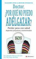 doctor, ¿por qué no puedo adelgazar? (ebook)-alejandra menassa de lucia-pilar rojas martinez-9788494230998