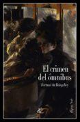 EL CRIMEN DEL ÓMNIBUS - 9788494363498 - FORTUNE DU BOISGOBEY