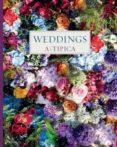 WEDDINGS A TIPICA - 9788494734298 - CRISTINA MONTESINOS