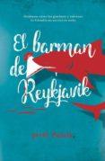 EL BARMAN DE REYKJAVIK - 9788494744198 - JORDI PUJOLA