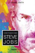 cómo pensar como steve jobs-daniel smith-9788494797798