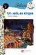 EVASION 3 PACK: UN SORIR AU CIRQUE + CD - 9788496597198 - VV.AA.