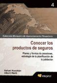 CONOCER LOS PRODUCTOS DE SEGUROS: PLANES Y FONDOS DE PENSIONES, E STRATEGIA DE LA PLANIFICACION DE LA JUBILACION - 9788496998698 - RAFAEL MANCHON