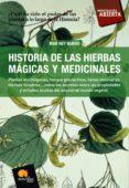 historia de las hierbas mágicas y medicinales (ebook)-mar rey bueno-9788497634298