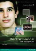 PERFORMANCE 1 WITH MYENGLISHLAB STUDENTS  BOOK, ONLINE ACTIVITIES - 9788498376098 - VV.AA.