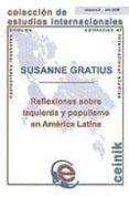 REFLEXIONES SOBRE IZQUIERDA Y POPULISMO EN AMERICA LATINA - 9788498603798 - SUSANNE GRATIUS