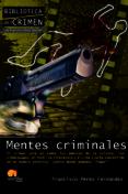 MENTES CRIMINALES: EL CRIMEN ESTA EN TODOS LOS AMBITOS DE LA CULT URA - 9788499672298 - FRANCISCO PEREZ FERNANDEZ