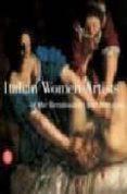 ITALIAN WOMEN ARTISTS OF THE RENAISSANCE TO BAROQUE - 9788876249198 - VERA FORTUNATI