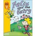 FELIX AND THE FAIRY  (LIBRO + CD) - 9789604432998 - VV.AA.
