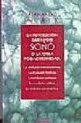LA REVOLUCION QUE NADIE SOÑO O LA OTRA POSMODERNIDAD - 9789871300198 - FERNANDO MIRES