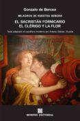 EL SACRISTÁN FORNICARIO. EL CLÉRIGO Y LA FLOR (TEXTO ADAPTADO AL CASTELLANO MODERNO POR ANTONIO GÁLVEZ ALCAIDE) (EBOOK) - cdlap00002698