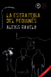 LA ESTRATEGIA DEL PEQUINES (3ª ED.) ALEXIS RAVELO